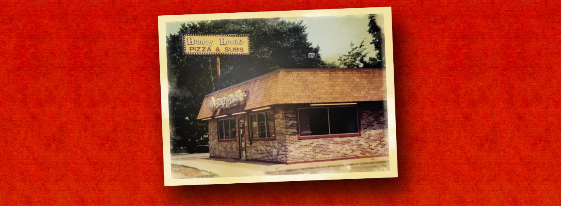 First Hungry Howie's Top Pizza Franchises